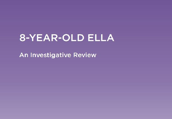 Investigative Review: 8-Year-Old Ella