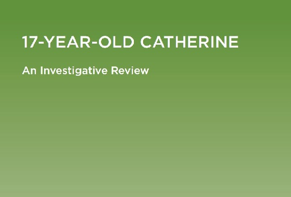 Investigative Review_17 Year Old Catherine